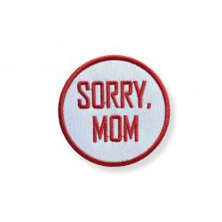Punk Sticker SORRY MOM, Aufbügler