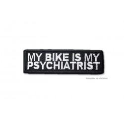 Biker Patch MY BIKE is my PSYCHIATRIST, 100x30mm