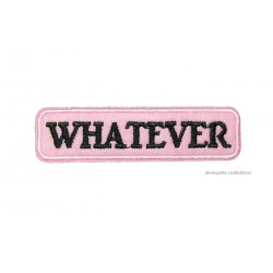 Patch WHATEVER, Aufbügler, ~80x20mm