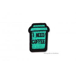 KAFFEE Aufnäher I NEED COFFEE, Textil Patch